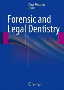 Rotzscher Forensic and legal dentistry
