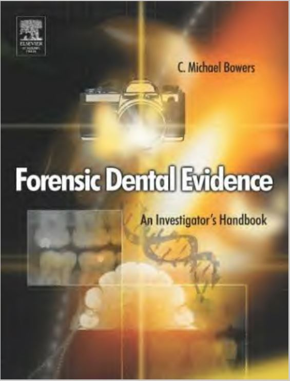 Forensic Dental Evidence Bowers